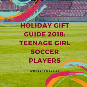 2018 Holiday Gift Guide: Teen Girl Soccer Players